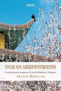 Vivir Sin Arrepentimiento - Arnaud Maitland