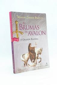 As Brumas De Avalon - A Grande Rainha - Livro 2