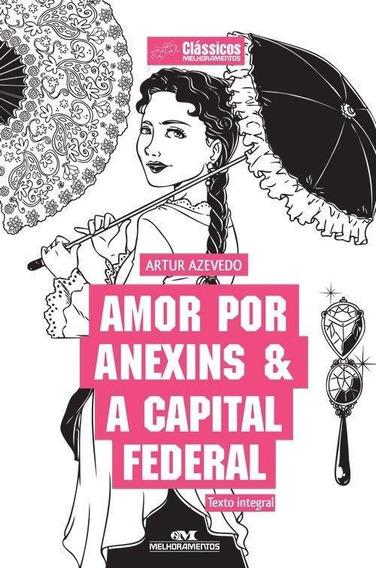 Amor Por Anexins & A Capital Federal