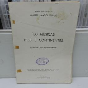 Livro 100 Músicas Dos 5 Continentes Mario Mascarenhas
