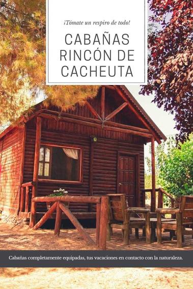 Cabaña Rincón De Cacheuta - Mendoza - Cerca Potrerillos