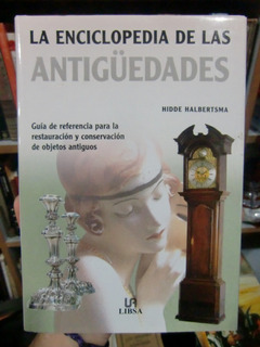 La Enciclopedia De Las Antiguedades - Hidde Habelrtsma