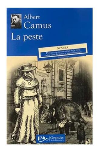 La Peste - Albert Camus - Emu