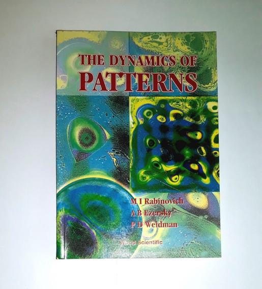 Livro - The Dynamics Of Pattern, De M. Rabinovich - Novo!