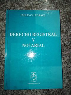 Libro De Derecho Registral Y Notarial Emilio Calvo Baca