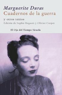 Cuadernos De La Guerra, Marguerite Duras, Siruela