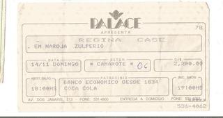Ingresso Nardja Zulpério Regina Casé 1991