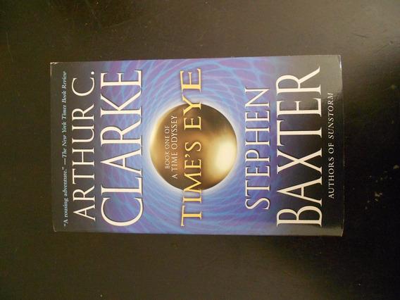 Time´s Eye - Arthur C. Clarke & Stephen Baxter