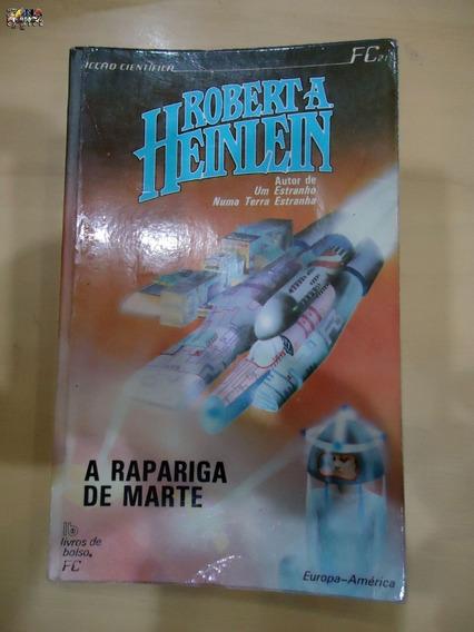 A Rapariga De Marte Robert A. Heinlein Ficção Cientifica Liv