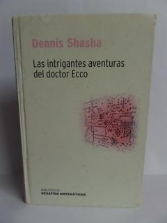 Las Intrigantes Aventuras Del Doctor Ecco - Dennis Shasha