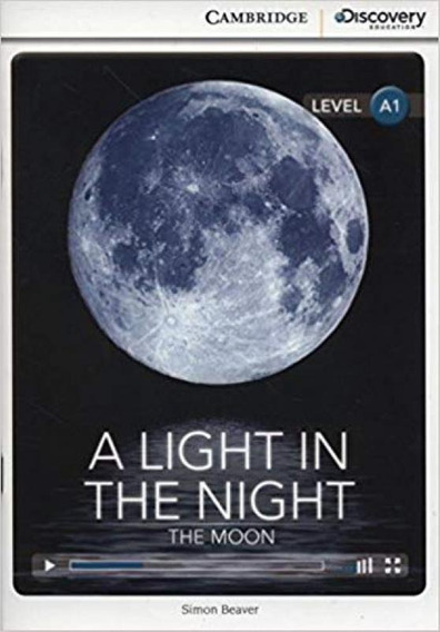 A Light In The Night - The Moon - Camb.discovery Educ.intera