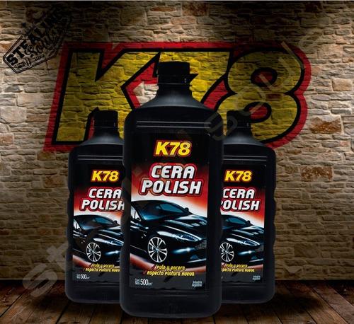K78 | Cera Polish | Pulidor | Pule & Encera | 2 En 1 | 500cc
