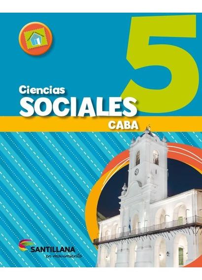 Ciencias Sociales 5 Caba - Santillana En Movimiento