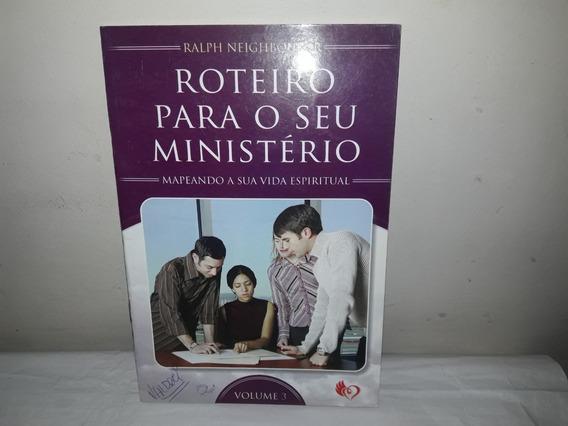 Livro Roteiro Para O Seu Ministério Vol.3 Ralfh Neig