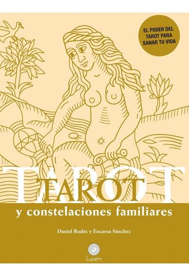 Tarot Y Constelaciones Familiares, De Daniel Rodés