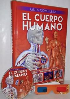 Libro Guía Completa Del Cuerpo Humano 3 D · Incluye Anteojos