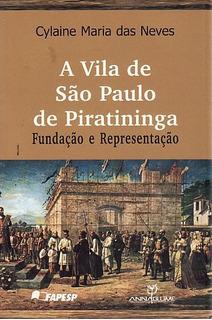 Vila De São Paulo De Piratininga, A: Fun Neves, Cylaine Mar