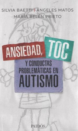 Libro: Ansiedad, Toc Y Condctas Prob.. Baetti, Silvia