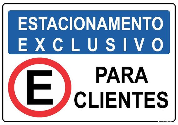 Placa Estacionamento Exclusivo Para Clientes Loja Compra