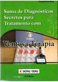 Livro De Ventosaterapia Acupuntura Suma De Diagnósticos