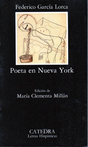 Poeta En Nueva York - Garcia Lorca - Catedra