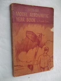 Livro - 1955 56 Model Aeronautic Year Book - Frank Zaic
