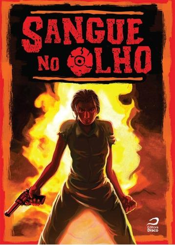 Sangue No Olho Quadrinhos Nacionais Editora Draco
