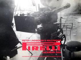 Calendário Pirelli Ano 2002 Pete Linbergh Hollywood