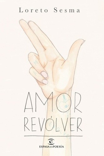 Imagen 1 de 2 de Libro - Amor Revolver - Sesma, Loreto