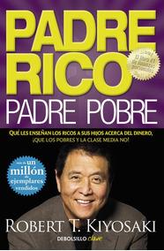 Padre Rico, Padre Pobre (clave); Robert T. Kiyosaki