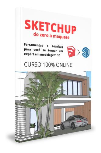 Sketchup - Do Zero A Maquete