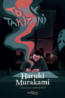 Tony Takitani De Haruki Murakami - Tusquets