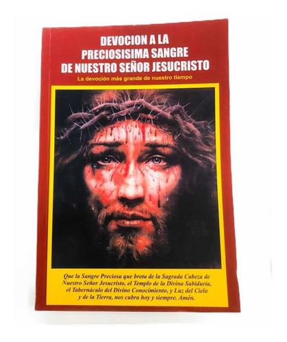 Devoción A La Preciosisima Sangre De Nuestro Señor Jesus