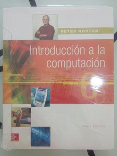 Introduccion A La Computacion Norton Libro Nuevo Importado