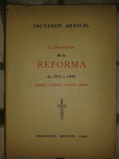 La Revolucion De La Reforma