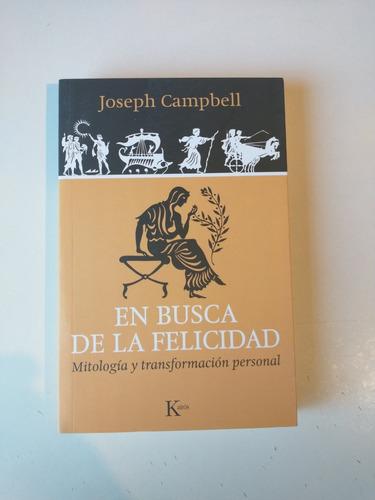 En Busca De La Felicidad Joseph Campbell