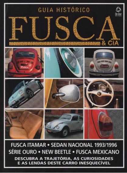 Fusca & Cia Guia Histórico Volume 4 Itamar Série Ouro Beetle