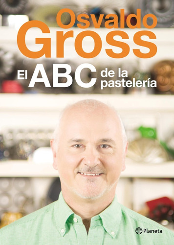 Imagen 1 de 2 de El Abc De La Pastelería Osvaldo Gross