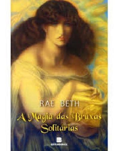 Livro A Magia Das Bruxas Solitárias