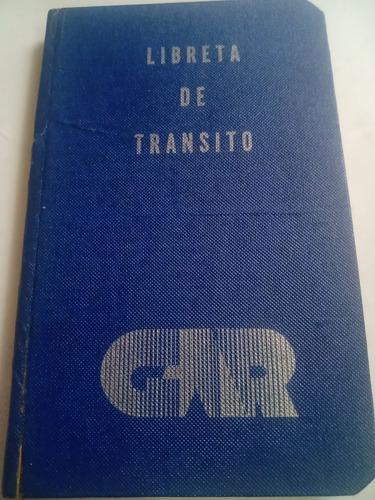 Imagen 1 de 5 de Libreta De Tránsito Antigua Sin Páginas Usadas