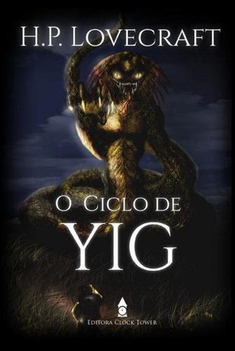 Imagem 1 de 1 de O Ciclo De Yig