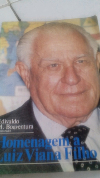 Homenagem A Luiz Viana Filho Edivaldo Boaventura