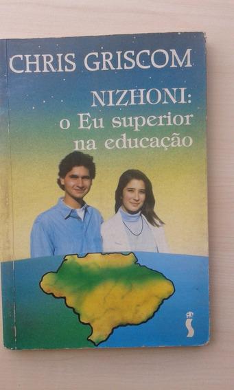 Livro - Nizhoni: O Eu Superior Na Educação - Chris Griscom