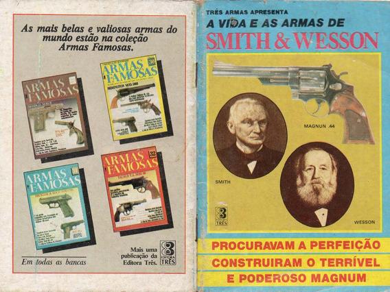 Livro A Vida E As Armas De Smith & Wesson Em Portugues
