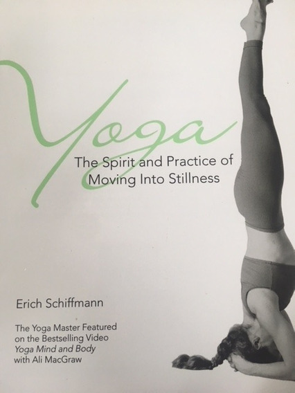 Livro Importado: Yoga The Spirit And Practice Of Moving Into