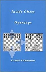 Livro Inside Chess: Openings E. Gufeld - N Kalinichenko 1993