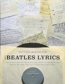 The Beatles Lyrics The Stories Behind The Music, Including T