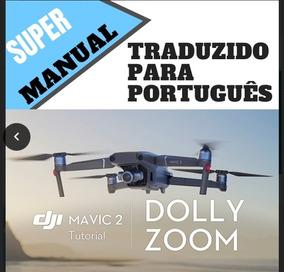 Manual Em Portugues Completo Mavic 2 Pro E Mavic Zoom