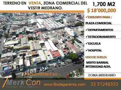 Terreno En Venta 1,700 M2, Zona Comercial Del Vestir Medrano,jal.mx