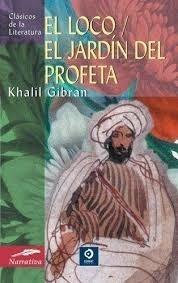 El Loco - Jardín Del Profeta, Khalil Gibran, Edimat